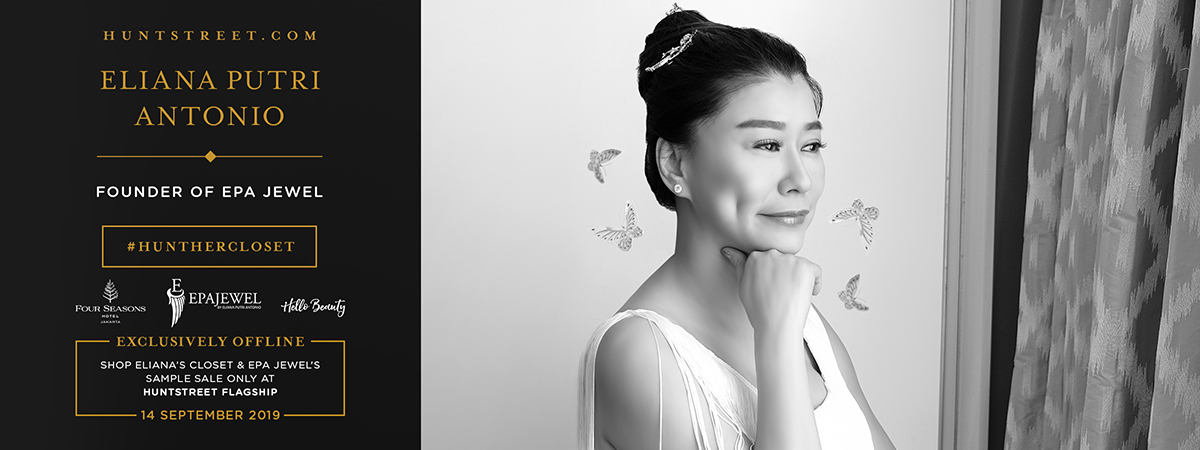 #HUNTHERCLOSET: Eliana Putri Antonio
